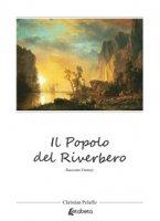 Il popolo del riverbero - Peluffo Christian