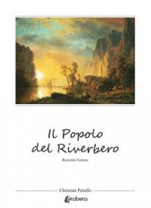 Copertina di 'Il popolo del riverbero'