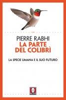 La parte del colibrì - Pierre Rabhi