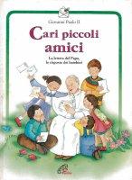 Cari piccoli amici - Giovanni Paolo II