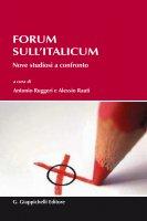 Forum sull'Italicum - Antonio Ruggeri, Alessio Rauti