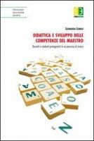 Didattica e sviluppo delle competenze del maestro - Longo Leonarda