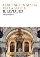 L'Organo di S. Maria della Salute - Francesco Ruffatti