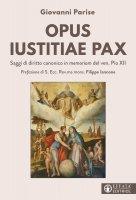 Opus iustitiae pax - Giovanni Parise