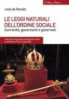 Le leggi naturali dell'ordine sociale - Louis de Bonald