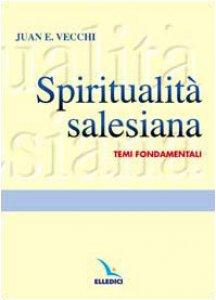 Copertina di 'Spiritualità salesiana. Temi fondamentali'