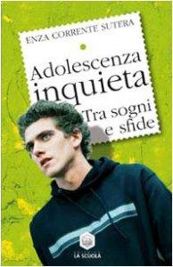 Copertina di 'Adolescenza inquieta'