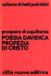 Copertina di 'La poesia davidica profezia di Cristo. Commento ai salmi 100-150'