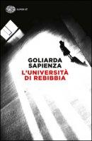 L' università di Rebibbia - Sapienza Goliarda