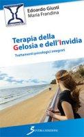 Terapia della gelosia e dell'invidia - Giusti Edoardo, Frandina Monia