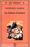 La lettera d'amore - Schine Cathleen