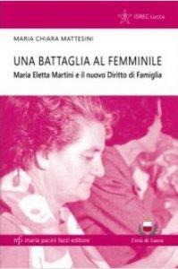 Copertina di 'Una battaglia al femminile'