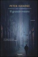 Il grande evento - Handke Peter