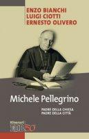 Michele Pellegrino - Bianchi Enzo, Ciotti Luigi, Olivero Ernesto