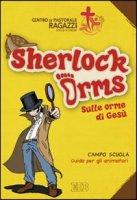 Sherlock Orms - Centro Pastorale Ragazzi Verona