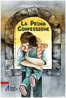 La Prima Confessione - Giuseppino De Roma