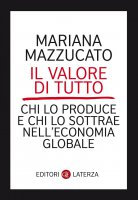 Il valore di tutto - Mariana Mazzucato