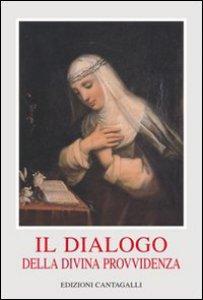 Copertina di 'Il dialogo della divina provvidenza'