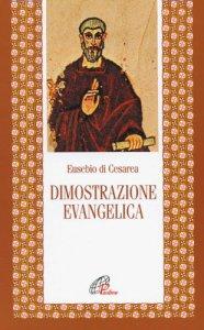 Copertina di 'La dimostrazione evangelica'