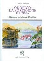 Odorico da Pordenone in Cina - Antonio De Biasio