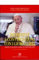 Interviste e conversazioni con i giornalisti - Francesco (Jorge Mario Bergoglio)