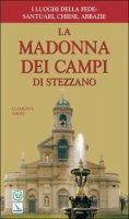 La Madonna dei Campi di Stezzano - Gaddi Clemente