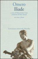 Iliade. Testo greco a fronte - Omero