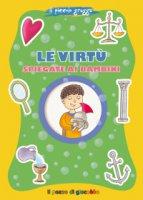 Le virtù spiegate ai bambini. Il piccolo gregge