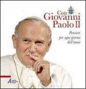 Con Giovanni Paolo II - Alberto Vela