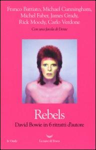 Copertina di 'Rebels. David Bowie in 6 ritratti d'autore'