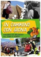 In cammino con Giona. Itinerario per adolescenti nel tempo di vacanza - Fondazione Oratori Milanesi