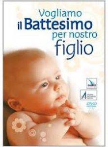Copertina di 'Vogliamo il battesimo per nostro figlio'