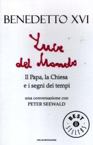Copertina di 'Luce del mondo. Il papa, la Chiesa e i segni dei tempi'