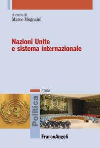 Copertina di 'Nazioni Unite e sistema internazionale'