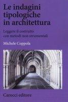 Le indagini tipologiche in architettura - Coppola Michele