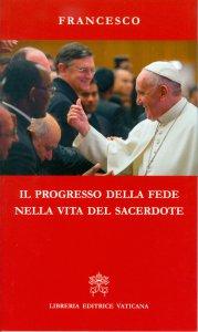 Copertina di 'Il progresso della fede nella vita del sacerdote'