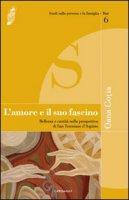 L'amore e il Suo fascino - Gotia M. Oana