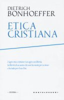 Etica cristiana - Dietrich Bonhoeffer