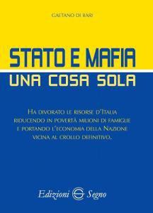 Copertina di 'Stato e Mafia una cosa sola'
