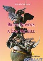Breve novena a san Michele arcangelo, principe degli angeli e protettore della Chiesa - Marcello Stanzione