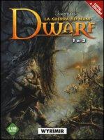 Wyrïmir. Dwarf la guerra dei nani - Shovel