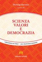 Scienza, valori e democrazia
