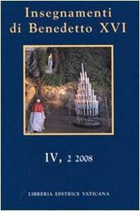 Copertina di 'Insegnamenti di Benedetto XVI - Vol. IV, 2'