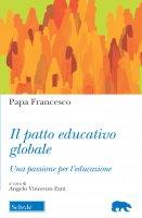 Il patto educativo globale - Francesco Papa