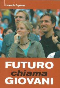 Copertina di 'Futuro chiama giovani. Vita come progetto e vocazione'