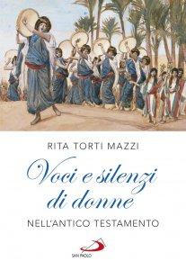 Copertina di 'Voci e silenzi di donne nell'Antico Testamento'