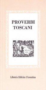 Copertina di 'Proverbi toscani [vol_1]'