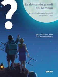 Copertina di 'Le domande grandi dei bambini (cofanetto 3 voll.)'