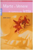 Marte e Venere in camera da letto - Gray John
