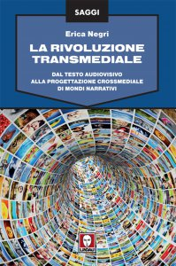 Copertina di 'La rivoluzione transmediale'